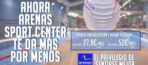 ENTRENA EN EL ARENAS SPORT CENTER desde 27,9€/mes IVA Incluido