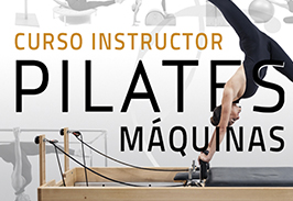 CURSO INSTRUCTOR DE PILATES MÁQUINAS CON REFORMER Y WALL UNIT